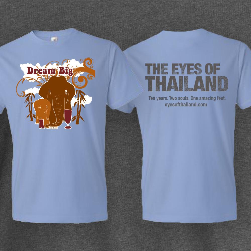 Dream Big Eyes Of Thailand tshirt